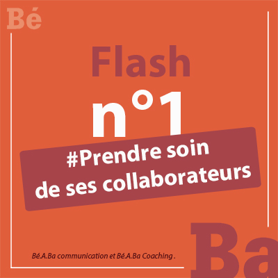 1_#Prendre soin de ses collaborateurs